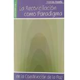 Caratula, La reconciliacion como paradigma